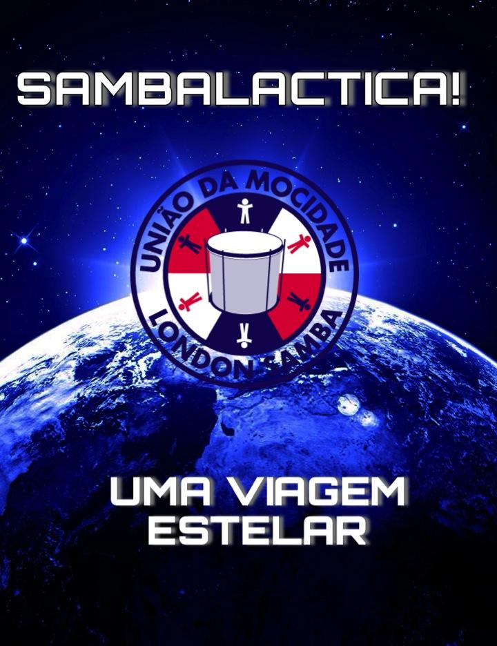 2014 Theme – 'SAMBALACTICA! Uma Viagem Estelar'